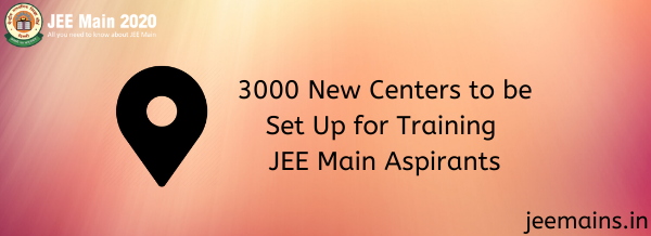 3000 New Centers to be Set Up for Training JEE Main Aspirants