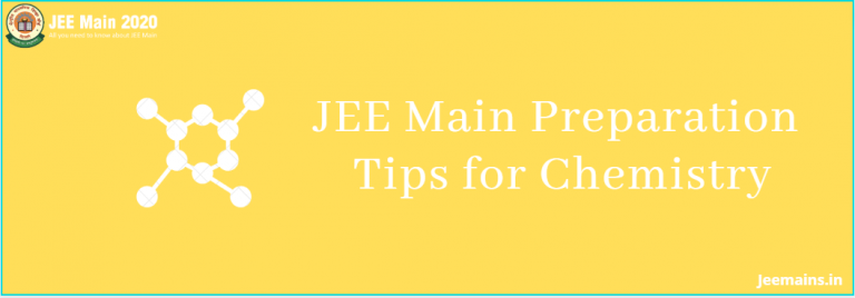 JEE Main Preparation Tips for Chemistry