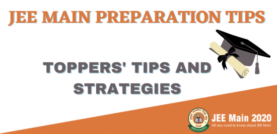 JEE Main 2020 Toppers' Tips and Strategies