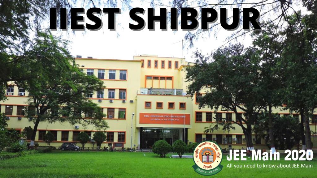 Indian institute of engineering science and technology office Shibpur