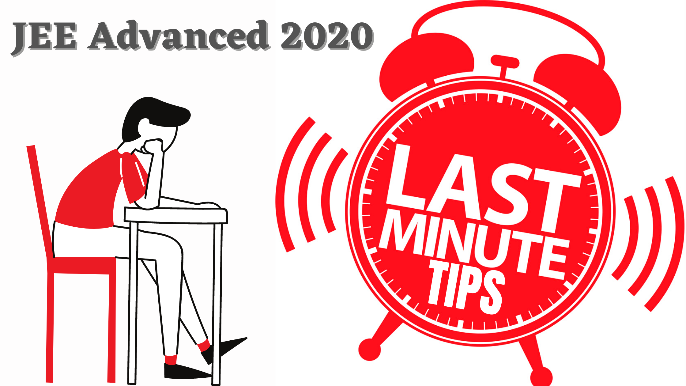 JEE ADVANCED LAST MINUTES TIPS