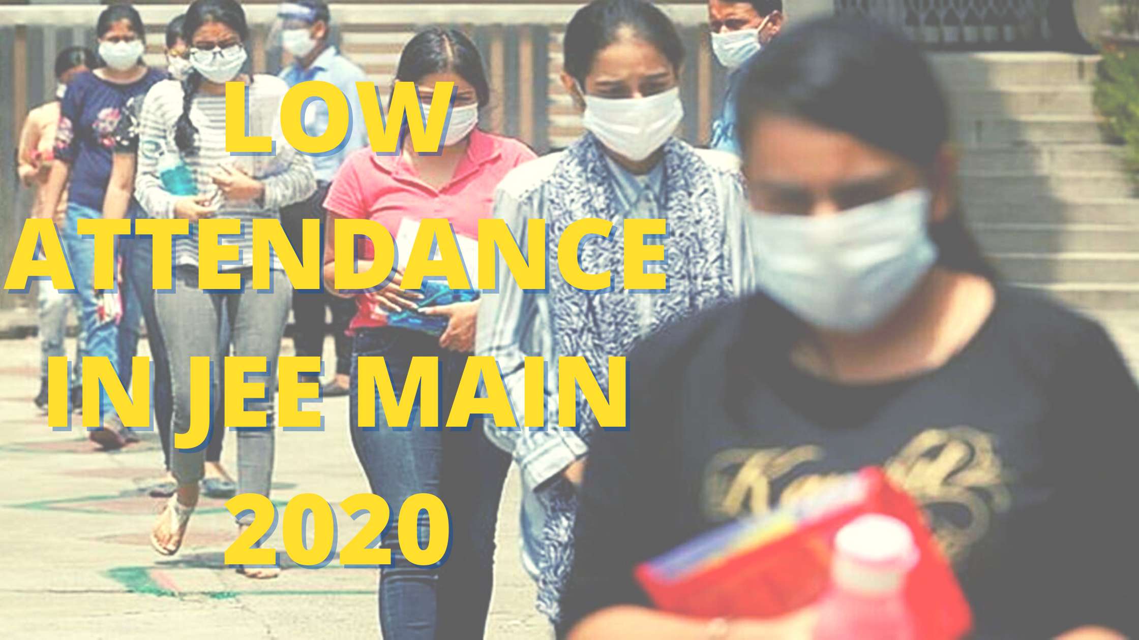 low attendance in jee main 2020