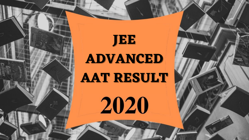 JEE Advanced-AAT 2020 Results