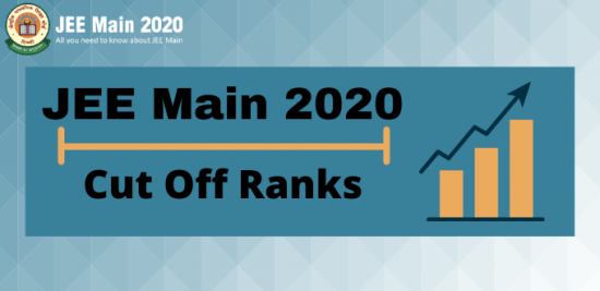 JEE Main 2020 Cut Off Ranks