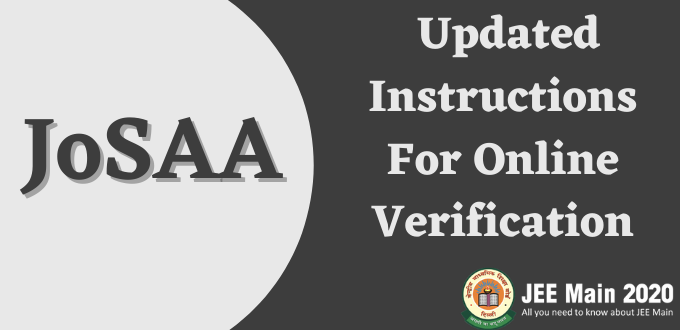 JoSAA Releases Updated Instructions For Online Verification & Change of Willingness