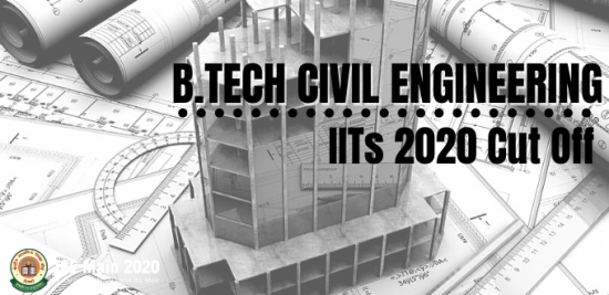 Cut Off Ranks For B.Tech Civil Engineering