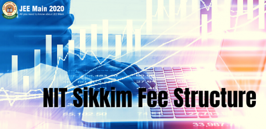 NIT Sikkim Fee Structure