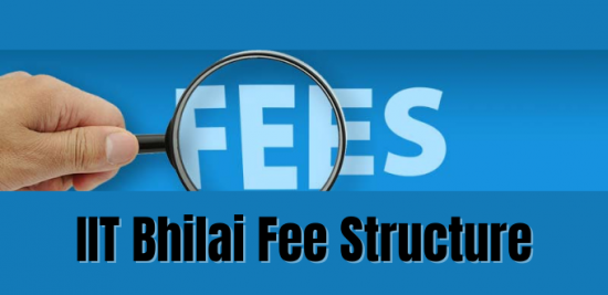 IIT Bhilai Fee Structure