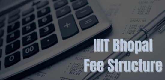 IIIT Bhopal Fee Structure