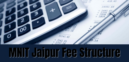 MNIT Jaipur Fee Structure