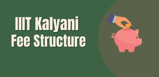 IIIT Kalyani Fee Structure