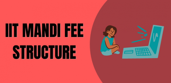 IIT Mandi Fee Structure