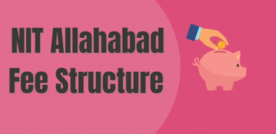 NIT Allahabad Fee Structure