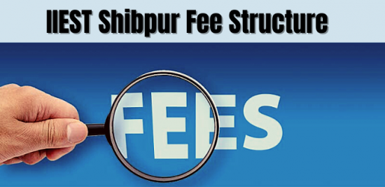 IIEST Shibpur Fee Structure