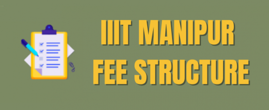 IIIT Manipur Fee Structure