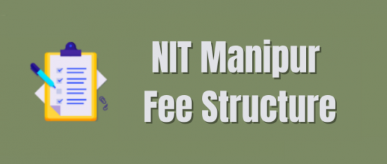 NIT Manipur Fee Structure