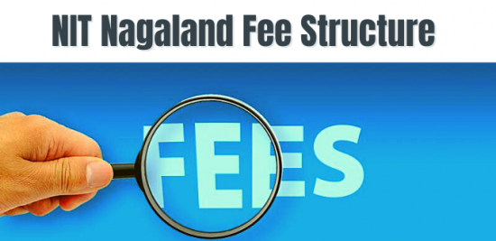 NIT Nagaland Fee Structure