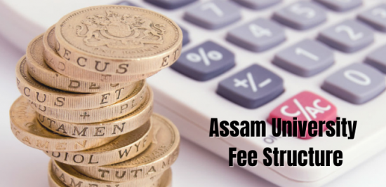 Assam University Fee Structure
