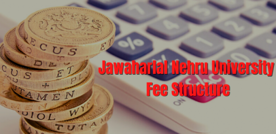 Jawaharlal Nehru University Fee Structure