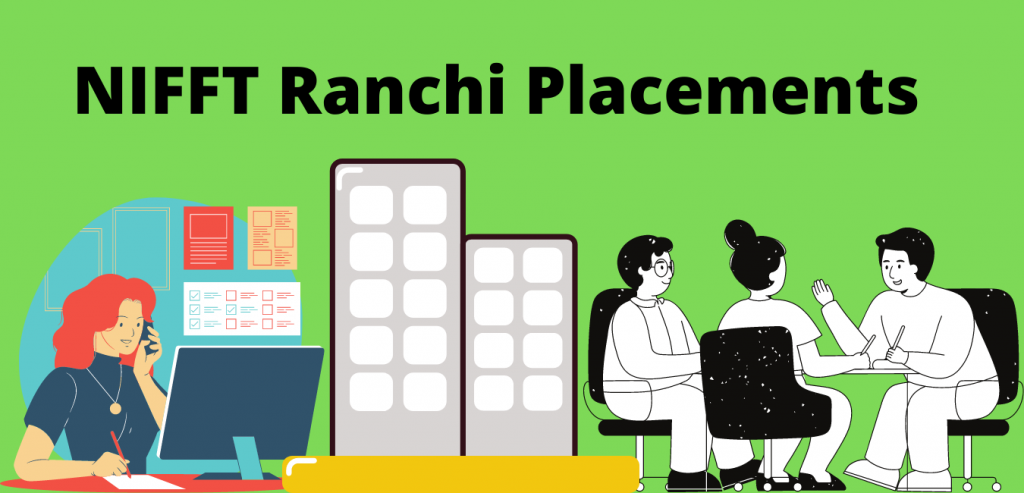 NIFFT Ranchi Placements
