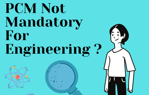 PCM Not Mandatory For Engineering