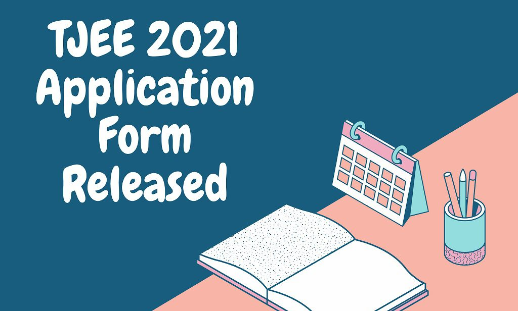 Tripura JEE Application Form 2021 Released