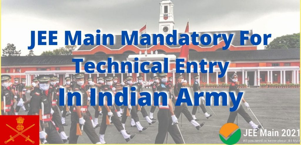 JEE Main Mandatory For Technical Entry Scheme In Indian Army