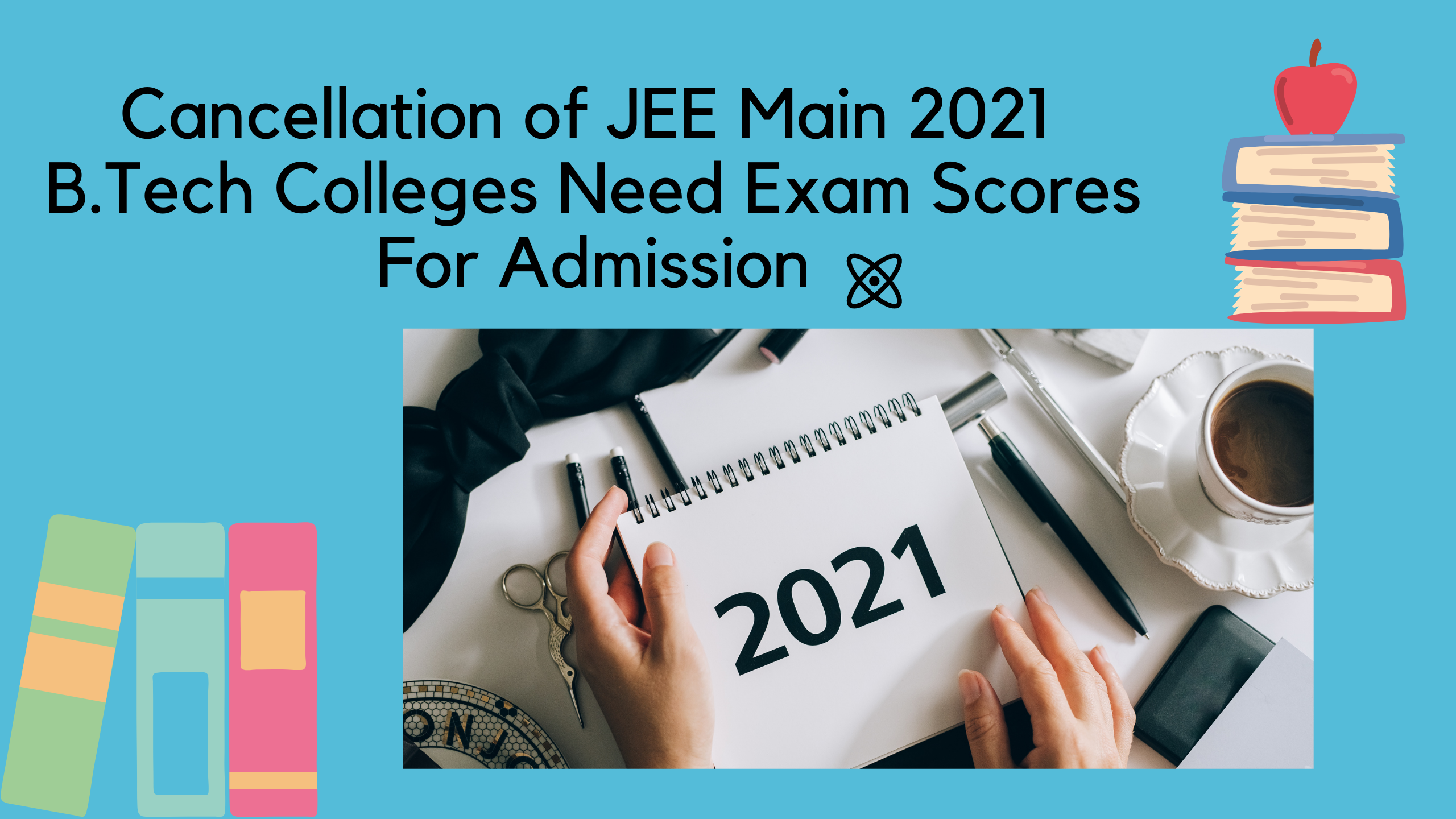 Cancellation of JEE Main 2021